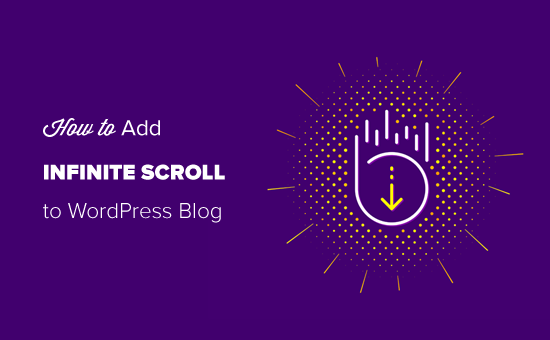 Adding Infinite Scroll to Your WordPress Blog Easily
