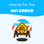 How to Fix the 401 Error in WordPress (6 Solutions)
