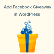 How to Add a Facebook Giveaway in WordPress to Boost Engagement