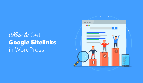 How to Get Google Sitelinks in WordPress