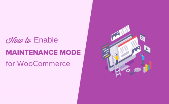 How to Enable Maintenance Mode for WooCommerce (Easy Method)
