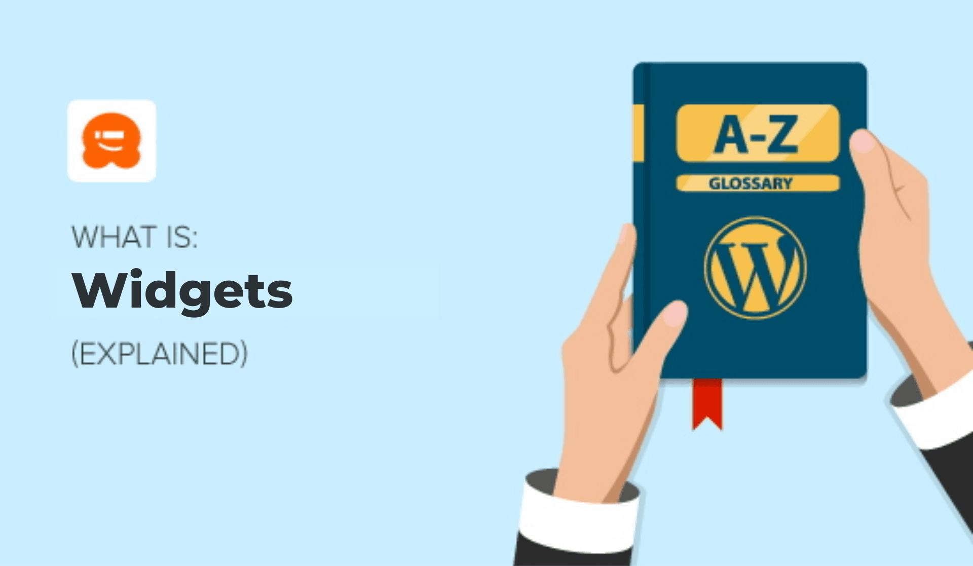 What is a Widget in WordPress? [Beginner's Guide]