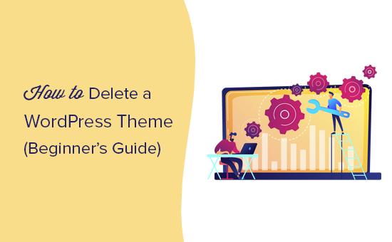 How to easily delete a WordPress theme