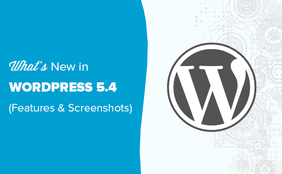 What is new in WordPress 5.4