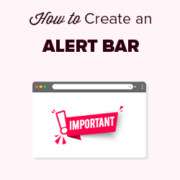 How to Create an Alert Bar in WordPress (3 Easy Ways)