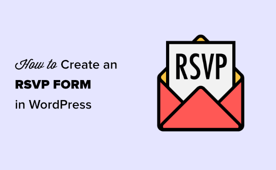 Creating an RSVP form in WordPress
