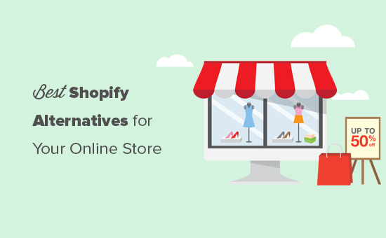 Shopify alternatives to consider for your online store