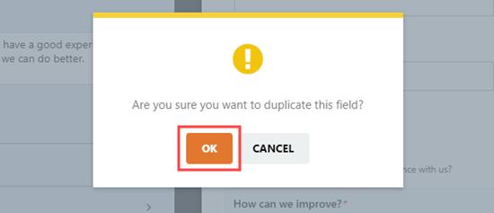 Fare clic sul pulsante OK per andare avanti e duplicare il campo