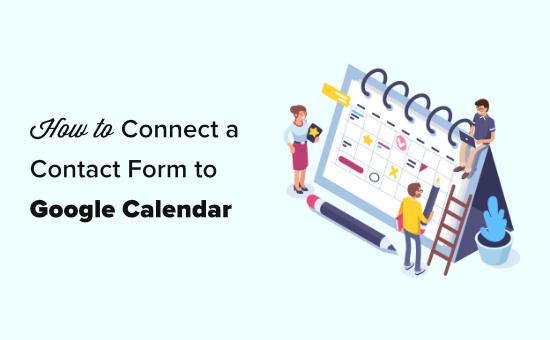 Google Agenda-evenementen toevoegen vanuit een WordPress-contactformulier