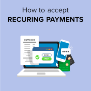 How to Accept Recurring Payments in WordPress (4 Methods)