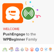 Welcome PushEngage to the WPBeginner Family of Products