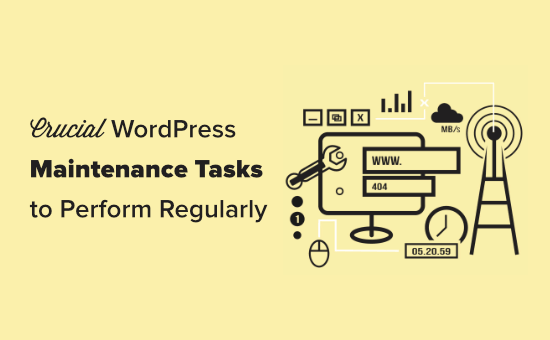Crucial maintenance tasks to perform on your WordPress site regularly