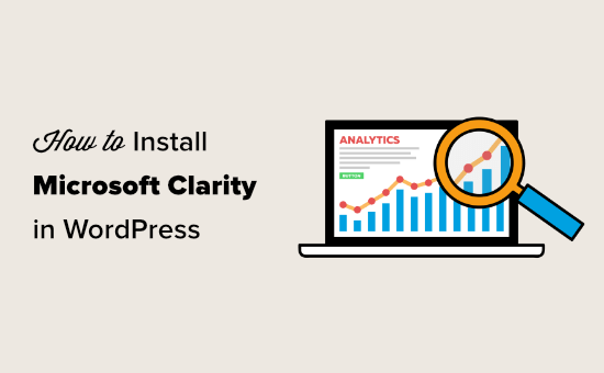 How to Install Microsoft Clarity Analytics in WordPress