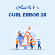 How to fix cURL error 28: Connection timed out after X milliseconds