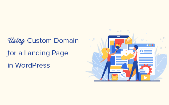 How to Add a Custom Domain Alias for Your WordPress Landing Page