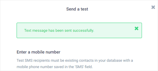 Confirmation that the test SMS message was successfully sent